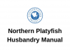 Husbandry manual for northern platyfish